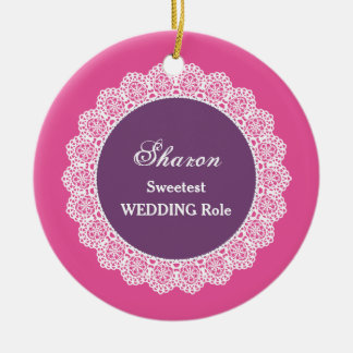 WEDDING Name and Sentiment Lace Pink Purple OR12 Round Ceramic Ornament