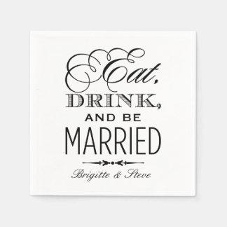 Wedding Napkins | Eat Drink and Be Married Design Paper Napkins
