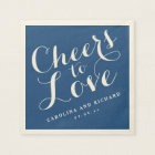 Wedding Napkins | Navy Blue Cheers to Love