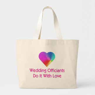 Wedding Officiants Do It With Love Bags