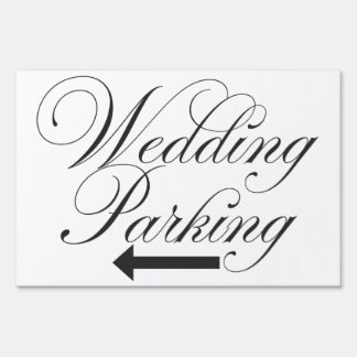 """Wedding Parking"" Outdoor yard sign"