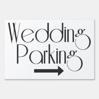"""Wedding Parking"" Outdoor yard sign"
