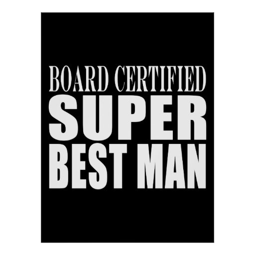 Wedding Party Favor Board Certified Super Best Man Print