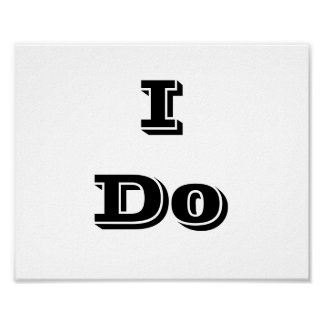 "Wedding photo prop sign ""I Do"" Poster"