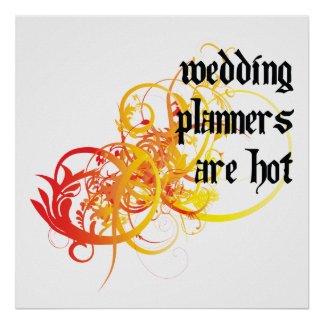 Wedding Planners Are Hot Posters