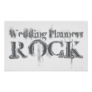 Wedding Planners Rock Poster