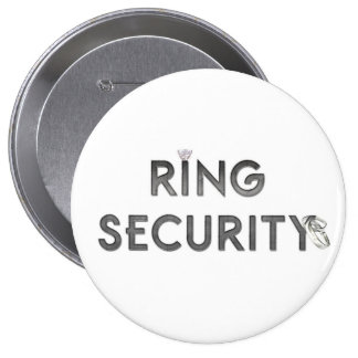 """Wedding """"RING SECURITY"""" 4 Inch Round Button"""