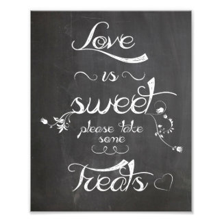 Wedding sign Chalkboard style  love is sweet Photograph