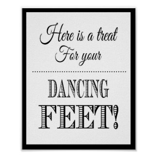 Wedding sign Heres a treat for your dancing feet