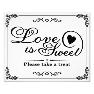 Wedding signs - Black & White - Love is Sweet - Photo Art