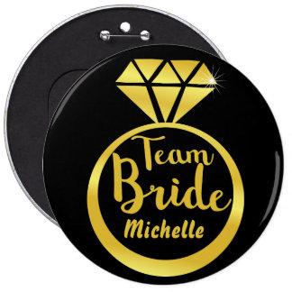 Wedding team bride 6 inch round button