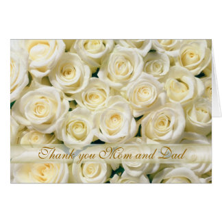 Wedding Thank you Mom and Dad Card, white roses Card