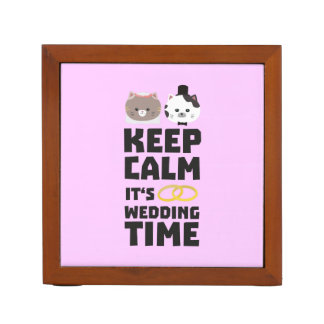wedding time keep calm Zitj0 Desk Organizer