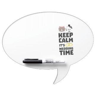wedding time keep calm Zitj0 Dry Erase Board