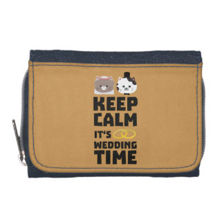 wedding time keep calm Zitj0 Wallets