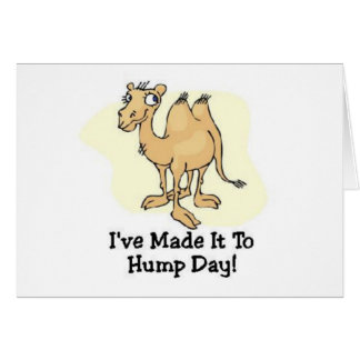 Wednesday Hump Day Greeting Card