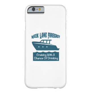 Week Forecast Cruising With A Chance Of Drinking Barely There iPhone 6 Case