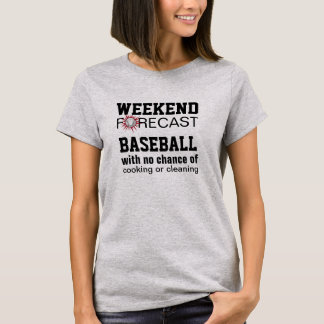 weekend forcast baseball funny sports summer fun T-Shirt
