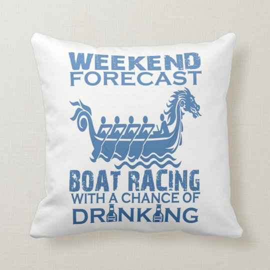 WEEKEND FORECAST BOAT RACING THROW PILLOW