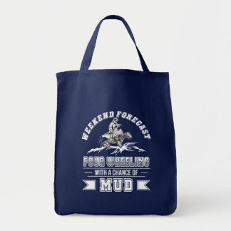 Weekend Four Wheeling With Chance Of Mud Tote Bag
