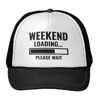 Weekend Loading Trucker Hat