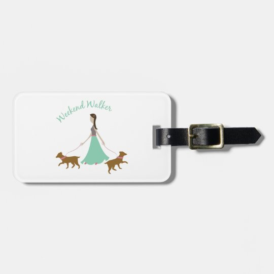 Weekend Walker Bag Tag