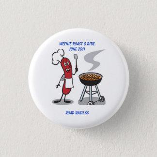 Weenie Roast and Ride Button