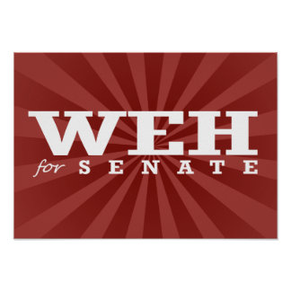 WEH FOR SENATE 2014 - ELECTION -.png Print