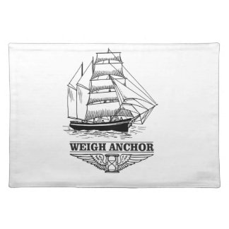 weigh anchor and go placemat