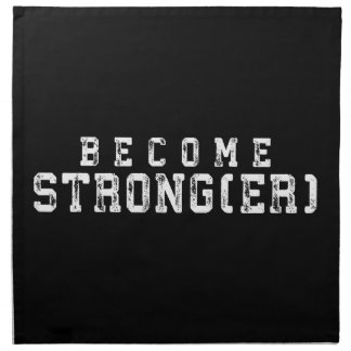 Weight Lifting Inspiration - Become Stronger - Gym Napkin