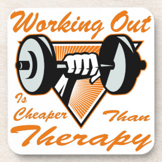 Weight Lifting Working Out Cheaper Than Therapy  2 Coaster