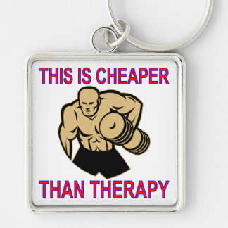 Weight Lifting Working Out Cheaper Than Therapy Keychain
