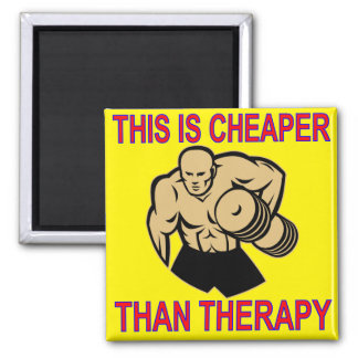 Weight Lifting Working Out Cheaper Than Therapy Magnet