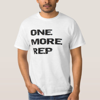 WEIGHTLIFT: ONE MORE REP T-Shirt