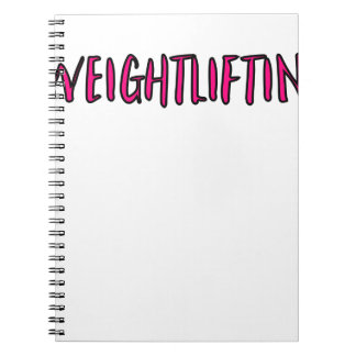 Weightlifting Design Notebook