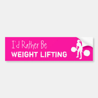 Weightlifting - I'd Rather Be Weight Lifting Bumper Sticker