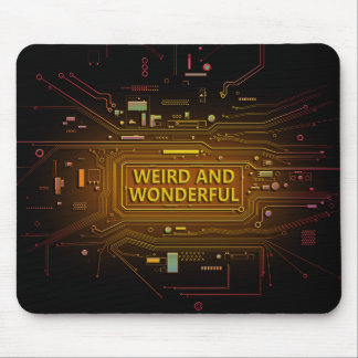 Weird and wonderful. mouse pad