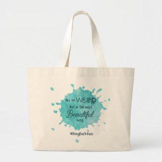 Weird but Beautiful #BringBackNice Large Tote Bag
