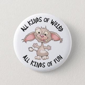 Weird But Fun Dog 2 Inch Round Button