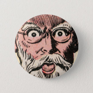 Weird Face Close Up! 2 Inch Round Button