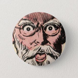 Weird Face Close Up! 2 Inch Round Button