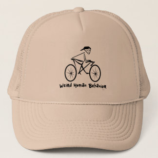 Weird Human Behavior Bicycler Trucker Hat