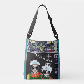 Weird is Good Crossover bag