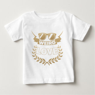 weird love baby T-Shirt