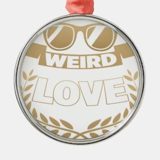 weird love metal ornament