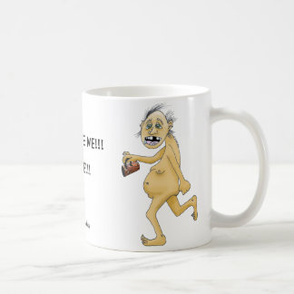 Weird naked guy wants coffee coffee mug