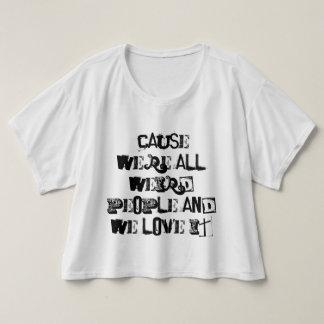 Weird People Lyrics T-shirt