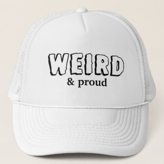 Weird & Proud Hat
