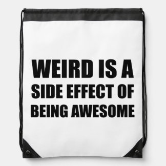 Weird Side Effect Being Awesome Drawstring Bag