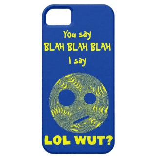 Weird & Wacky LOL WUT? Blah Blah iPhone 5 Cover